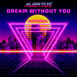 Mantus - Dream Without You