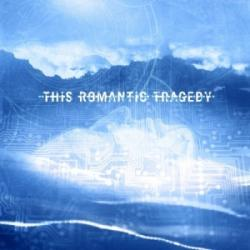 This Romantic Tragedy - New Songs