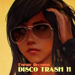 VA - Disco Trash 11 [Empire Records]