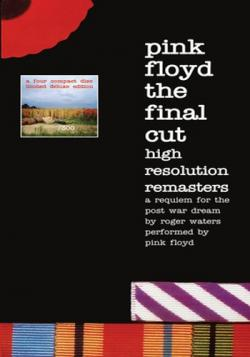 Pink Floyd - The Final Cut High Resolution Remasteres (4CD Deluxe Edition)