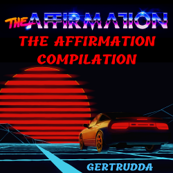 The Affirmation - The Affirmation Compilation