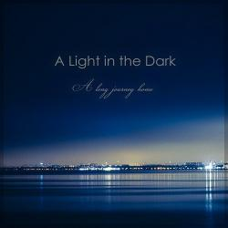 A Light In The Dark - A Long Journey Home