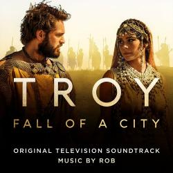 OST Падение Трои - Troy: Fall of a City