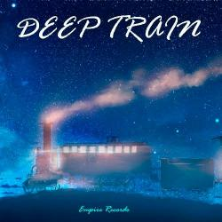 VA - Empire Records - Deep Train