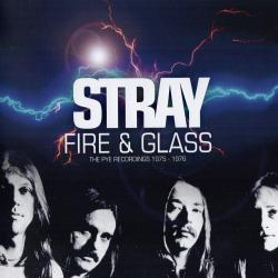 Stray - Fire Glass The Pye Recordings 1975 - 1976