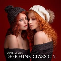 VA - Deep Funk Classic 5 [Empire Records]