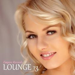 VA - Lounge 13 [Empire Records]