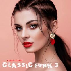 VA - Classic Funk 3 [Empire Records]