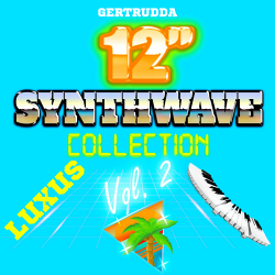 VA - 12'' Synthwave Luxus Collection Vol. 2