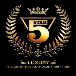 Five Star - Luxury: The Definitive Anthology 1984-1991