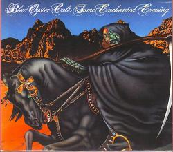 Blue Oyster Cult - Some Other Enchanted Evening