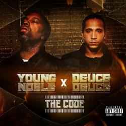 Young Noble Deuce Deuce - The Code