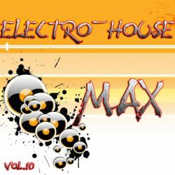 Electro-House MAX vol.10